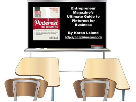 Entrepreneur Magazines Ultimate Guide to Pinterest for Business by Karen Leland 2