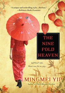 Nine Fold Heaven by Mingmei Yip