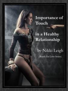 Importance of Touch - Ready for Love Radio