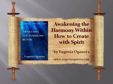 Awakening the Harmony Within by Eugenia Oganova