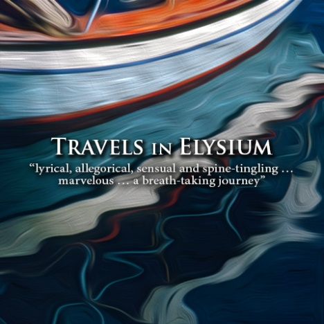 Travels in Elysium by William Azuski
